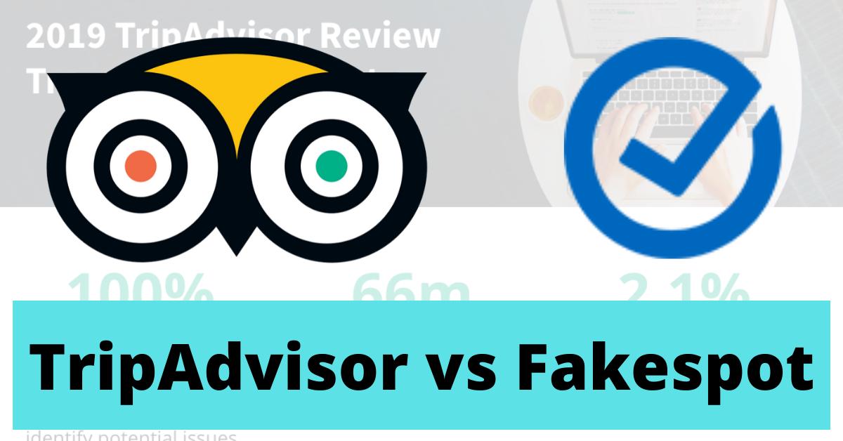 TripAdvisor vs Fakespot
