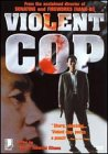Violent Cop (Widescreen)