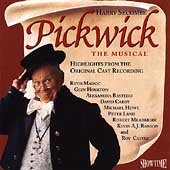Pickwick The Musical (Highlights from the Original Cast Recording)
