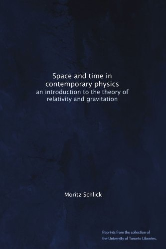 Space and time in contemporary physics: an introduction to the theory of relativity and gravitation