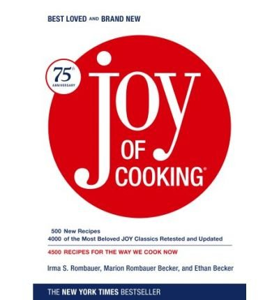 JOY OF COOKING: 75TH ANNIVERSARY EDITION - 2006 (ANNIVERSARY) by Rombauer, Irma S. ( Author ) on Oct-31-2006[ Hardcover ]