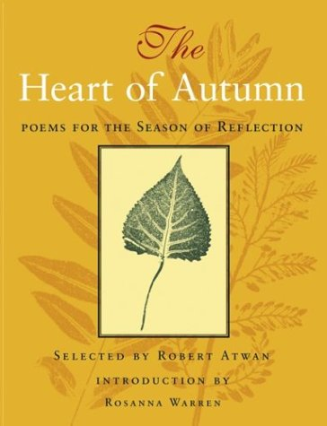 The Heart of Autumn: Poems for the Season of Reflection