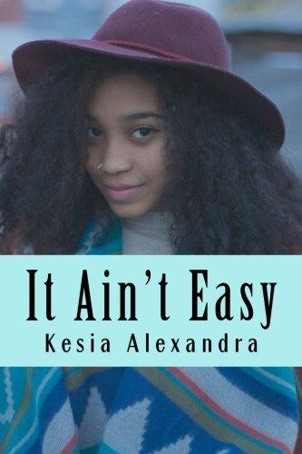 It Ain't Easy: Short stories