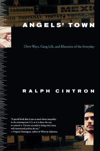 Angels Town: Chero Ways, Gang Life, and the Rhetorics of Everyday