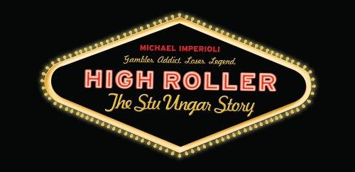 High Roller - The Stu Ungar Story