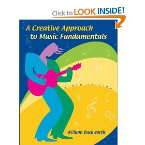 A Creative Approach to Music Fundamentals (text only) 9th (Ninth) edition by W. Duckworth