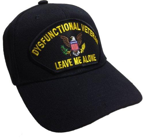 Dysfunctional Veteran Hat Black Ball Cap Leave Me Alone