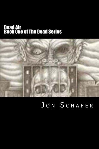 Dead Air (Book One of The Dead Series) (Volume 1)
