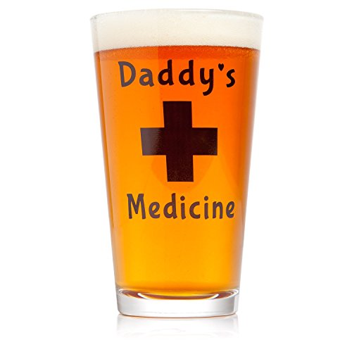 Daddy's Medicine Funny Beer Glass Pint 16 Oz Cool Gift for Him Perfect Father's Day Present Birthday for Men Husband