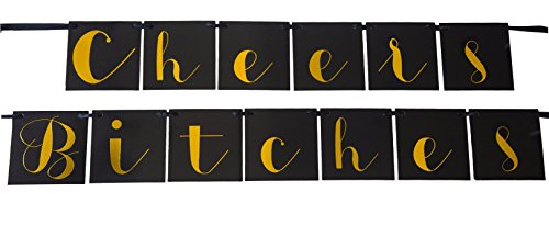 Cheers Bitches Bachelorette Party Decorations - Black & Gold Bachelorette Party Banner