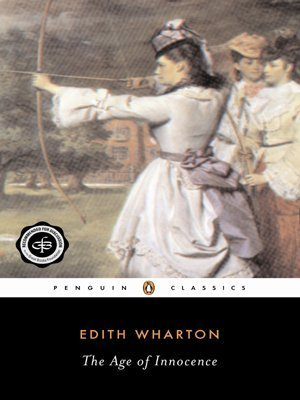 The Age of Innocence (Penguin Great Books of the 20th Century) by Wharton, Edith published by Penguin Classics (1996) [Paperback]