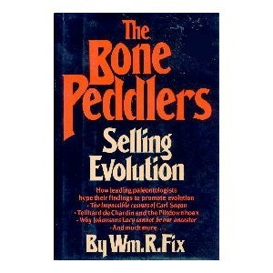 The Bone Peddlers: Selling Evolution