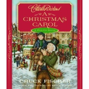 Charles Dickens,Chuck Fischer'sA Christmas Carol: A Pop-Up Book [Hardcover](2010)