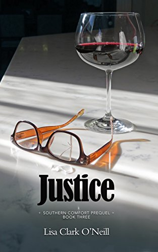 Justice (The Southern Comfort Prequel Trilogy Book 3)