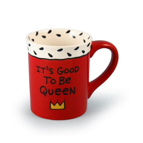 Our Name Is Mud by Lorrie Veasey Good to Be Queen Mug, 4-1/2-Inch