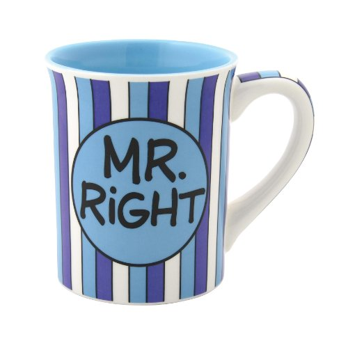 Our Name Is Mud by Lorrie Veasey Mr. Right Mug, 4-1/2-Inch