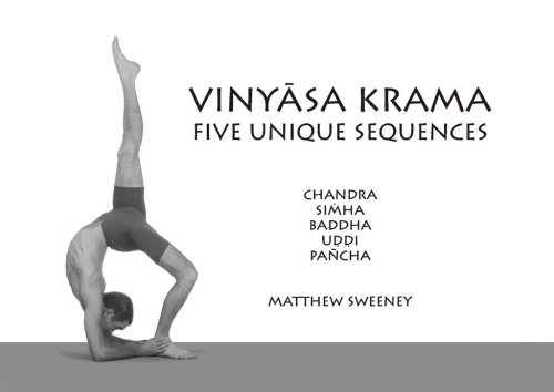 Vinyasa Krama: Five Unique Sequences