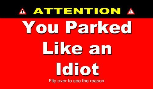 You Parked Like an Idiot Business Cards - Bad Parking Cards