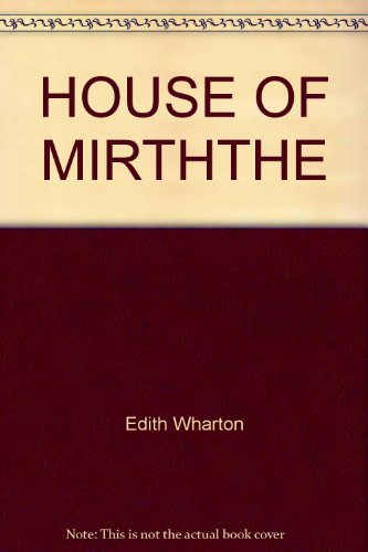 House of Mirth,the
