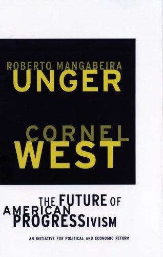 The Future of American Progressivism: An Initiative for Political and Economic Reform