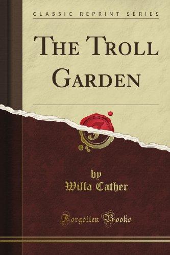 The Troll Garden (Classic Reprint)