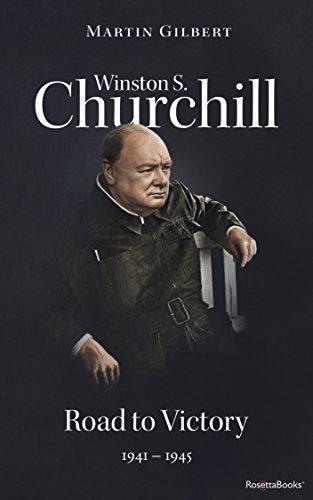 Winston S. Churchill: Road to Victory, 1941-1945 (Volume VII) (Churchill Biography Book 7)