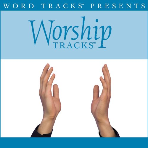 Here I Am To Worship - Medium key performance track w/ background vocals