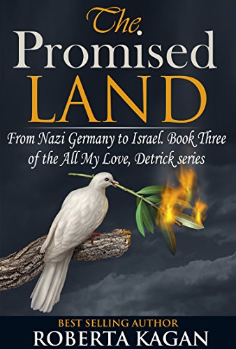 The Promised Land (All My Love, Detrick Series)