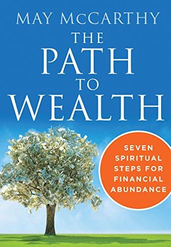 The Path to Wealth: Seven Spiritual Steps for Financial Abundance