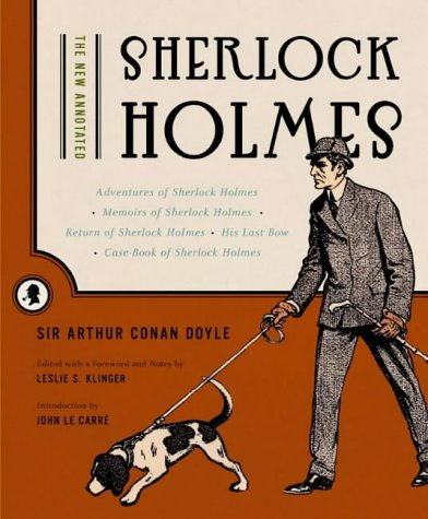 The New Annotated Sherlock Holmes - Vols. 1 & 2 The Short Stories