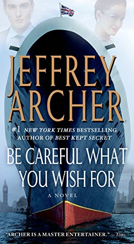 Be Careful What You Wish For (Clifton Chronicles Book 4)
