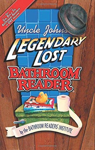 Uncle John's Legendary Lost Bathroom Reader (Uncle John's Bathroom Reader Series)