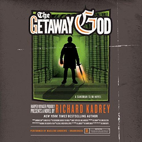 The Getaway God (Sandman Slim series, Book 6) (Sandman Slim Novels)