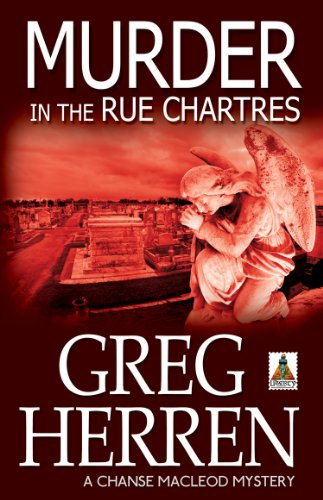 Murder in the Rue Chartres (Chanse MacLeod Mysteries Book 3)