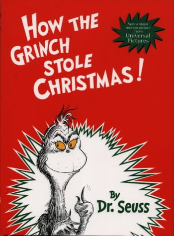 How the Grinch Stole Christmas! (Dr. Seuss Storybooks) (Dr.Seuss Classic Collection)