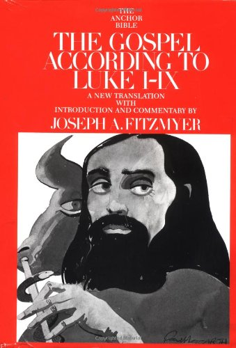 The Gospel According to Luke I-IX: Introduction, Translation, and Notes (The Anchor Bible, Vol. 28)