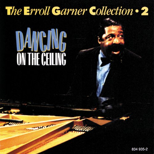 The Erroll Garner Collection Vol.2 - Dancing On The Ceiling