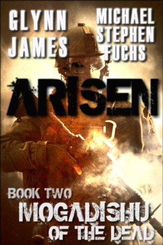 Arisen, Book Two - Mogadishu of the Dead