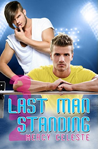 Last Man Standing (Southern Scrimmage Book 5)