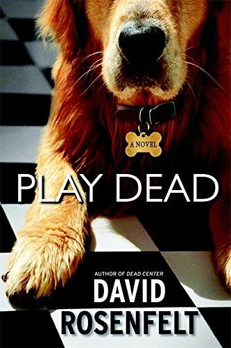 Play Dead: A Novel