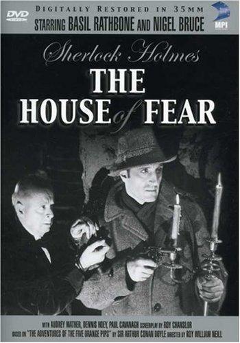 Sherlock Holmes - The House of Fear