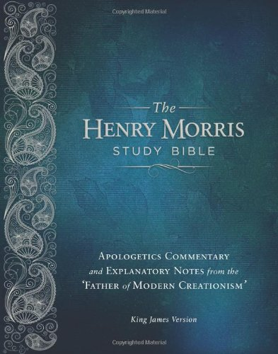 Henry Morris Study Bible, The
