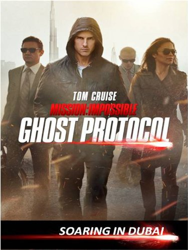 Mission: Impossible Ghost Protocol Special Feature - Soaring In Dubai