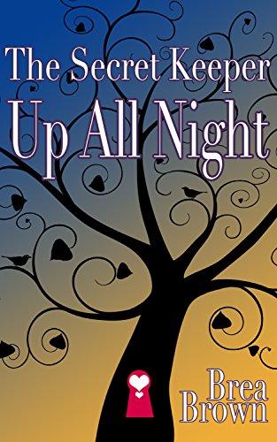 The Secret Keeper Up All Night (The Secret Keeper Series Book 3)