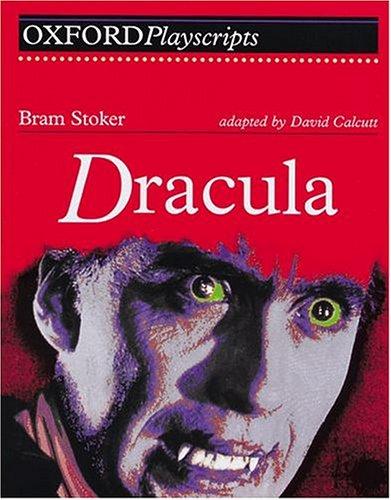 Dracula: Play (Oxford Playscripts)