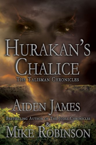 Hurakan's Chalice (Talisman Chronicles Book 3)