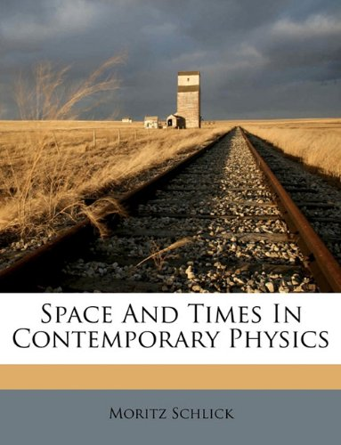 Space And Times In Contemporary Physics