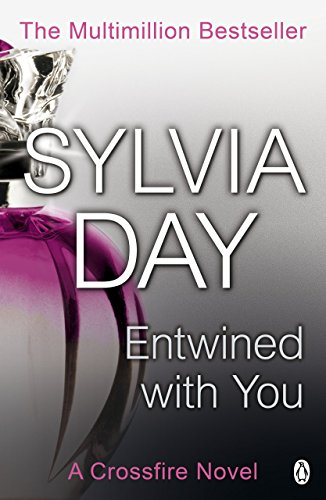 Entwined With You (Crossfire, Book 3)