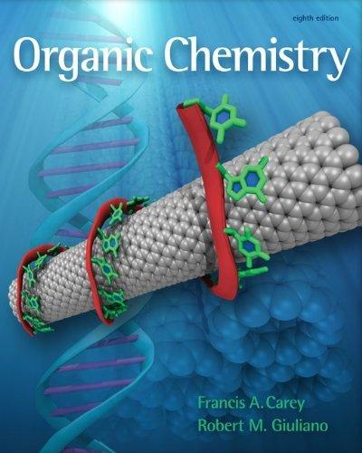 By Francis Carey, Robert Giuliano: Organic Chemistry Eighth (8th) Edition