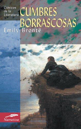 Cumbres borrascosas (Clásicos de la literatura series) (Spanish Edition)